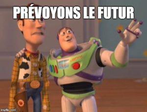 Prévoyons le futur