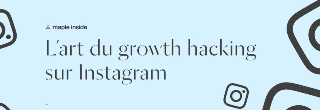 L'art du growth hacking sur Instagram